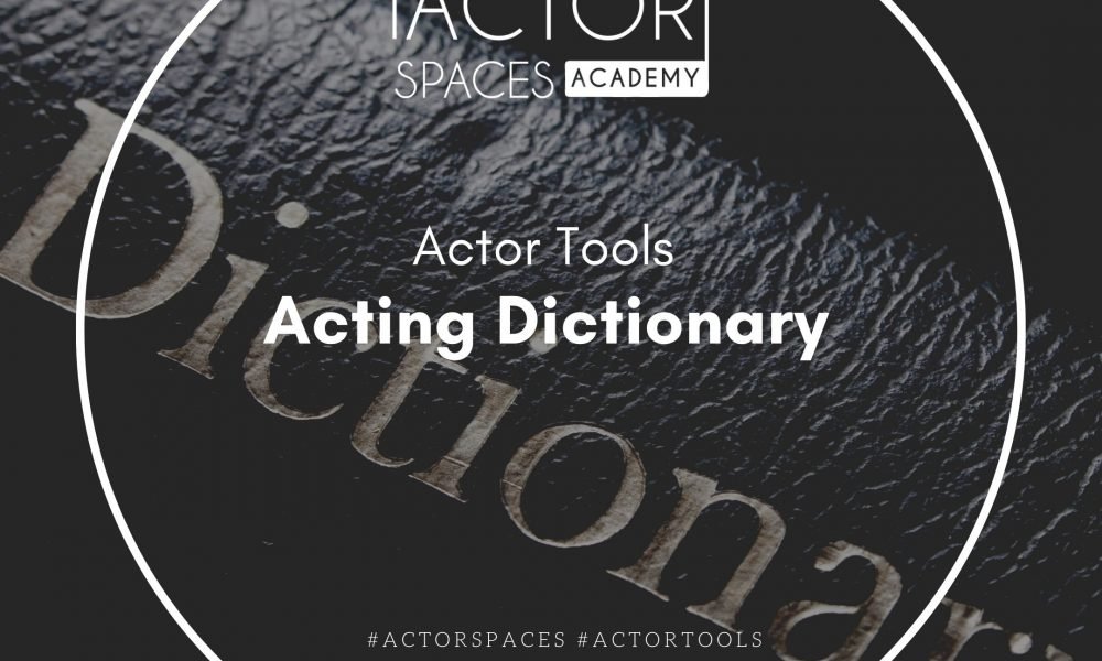 Acting Dictionary